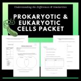 Prokaryotic & Eukaryotic Cells Packet: Understanding Difference & Similarities