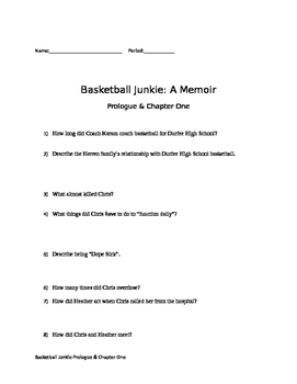 Prologue and Chapter One Questions Basketball Junkie by: Chris Herren