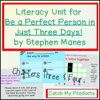Be A Perfect Person in Just Three Days! Ch. 3 & 4 (for Promethean Board)