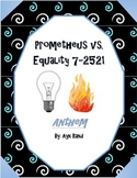 Prometheus vs. Equality 7-2521 - Character Parallels in An