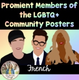 Prominent Members of the LGBTQ+ Community Posters - French Edition