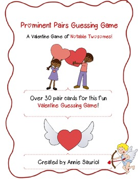 Prominent Pairs Valentine Guessing Game: Notable Twosomes