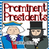 Prominent Presidents- A Presidents Day Unit with Common Core Standards