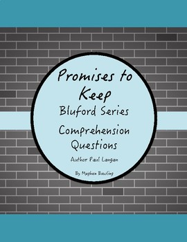 Promises to Keep-Bluford Series-Comprehension Questions