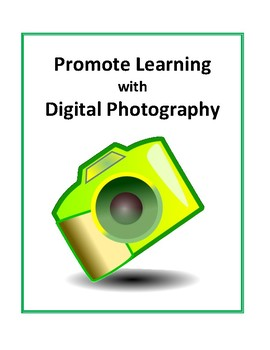 Promote Learning with Digital Photography