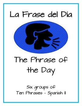 """Promote Speaking with Daily """"Phrase of the Day"""" Warm-up - Spanish II"""