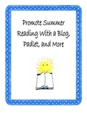 Promote Summer Reading With a Blog, Padlet, and More
