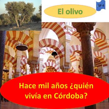 Córdoba one thousand years ago / The olive tree; 2 units -