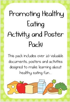 Promoting Healthy Eating Activity and Poster Pack