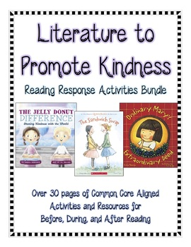 Promoting Kindness through Literature Based Activities: Reading Response Bundle