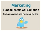 Promotion: Communication and Personal Selling