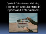 Promotion and Product Licensing in Sports & Entertainment