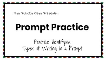 Prompt Practice: Identifying Types of Writing In a Prompt