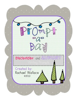 Prompt-a-Day: Writing Prompts for December and January