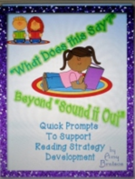 "Prompts for ""What Does this Say?"" - Developing Reading Strategies Poster"