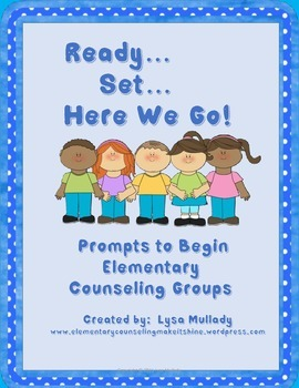 Prompts to Begin Elementary Counseling Groups
