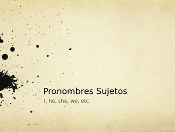 Pronombres Sujetos (Subject Pronouns) PowerPoint Notes