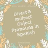 Pronombres de complemento directo e indirecto / Spanish object pronoun activity