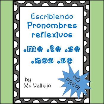 Pronombres reflexivos: me, te, se, nos, se