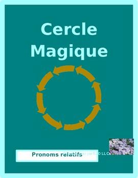 Pronoms relatifs (Relative pronouns in French) Cercle magique