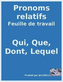 Pronoms relatifs (French Relative pronouns) Qui, Que, Dont, Lequel worksheet 3