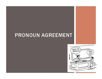 Pronoun Agreement Power Point