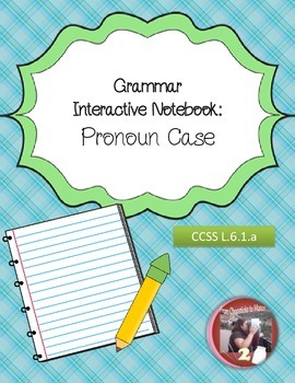 Pronoun Case Interactive Notebook Foldables and Resources