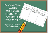 Pronoun Case {Subject, Object, Possessive} Foldable, PowerPoint, Chart, and Quiz