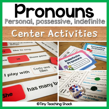 Pronoun Center Activities (personal, possessive, indefinite)