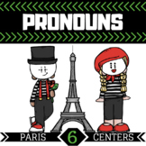 Pronoun Centers | 6 Paris Themed Centers