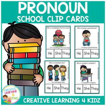 Pronoun Clip Cards: School
