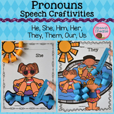 Pronoun Craft {Grammar Receptive Expressive Language Craftivity}