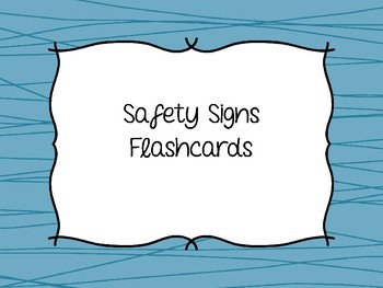 Safety Sign Flashcards Sample