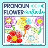 Pronoun Flower Craftivity