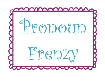 Pronoun Frenzy