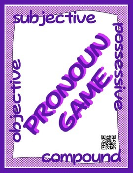 Pronoun GAME - Subjective, Objective, Possessive, Compound (QR Code Cards)