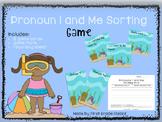 Pronoun I and Me Sorting Game