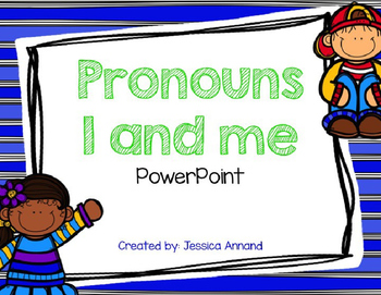 Pronoun I and Me powerpoint