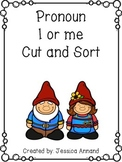 Pronoun I or me Cut and Sort
