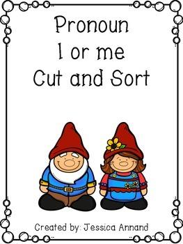 Pronoun I or me Cut and Sort