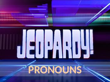 Pronoun Jeopardy!