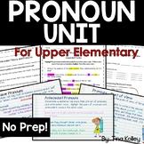 Pronoun Unit | Upper Elementary | Middle School | Grammar