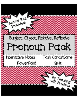 Pronoun Pack: Subject, Object, Relative Reflexive (Notes, Game, Test)
