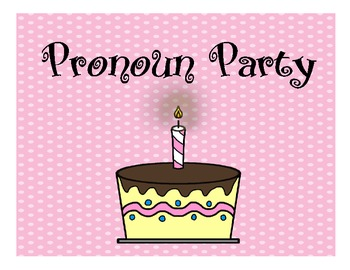 Pronoun Party