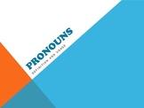 Pronoun Powerpoint with Practice Exercises
