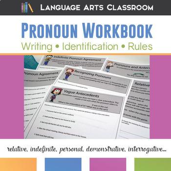 Pronoun Workbook: Personal, Indefinite, Relative, Demonstrative, Interrogative