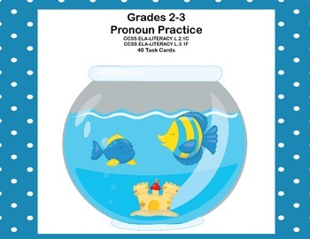 Pronoun Practice  Forty Task  Cards for Grades 2-3
