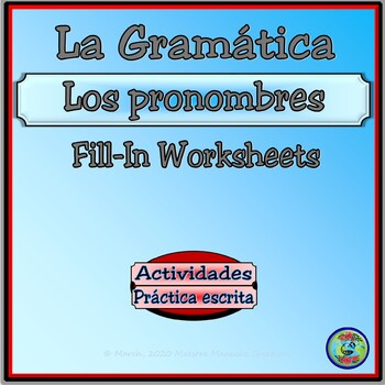 Pronoun Quick Reference Chart Fill-in  and Practice Worksheets - Los pronombres