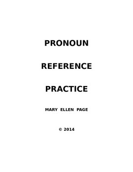 Pronoun Reference Practice