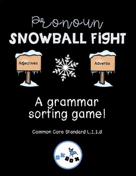 Pronoun Snowball Fight! A Wit and Wisdom Center for First Grade